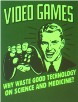 Video games: Why waste good technology on science and medicine?