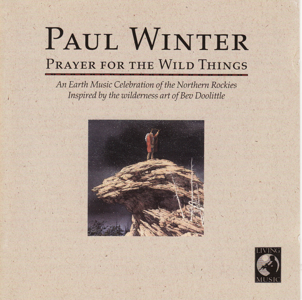 Paul Winter - Prayer for the Wild Things (1994)